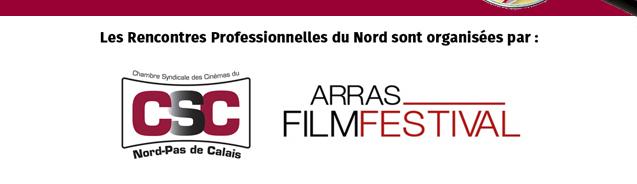 Les Rencontres Professionnelles du Nord sont organisées par : CSC / Arras film festival